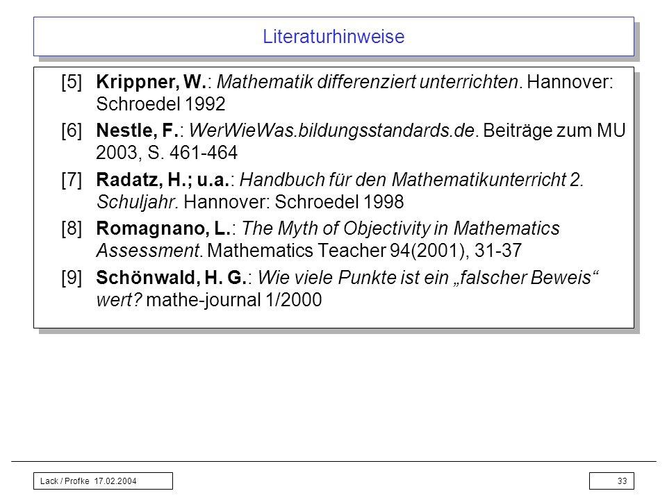 Literaturhinweise [5] Krippner, W.: Mathematik differenziert unterrichten. Hannover: Schroedel 1992.